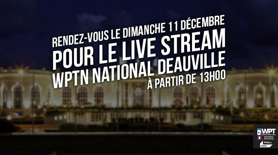 WPTN Deauville-Day 3: le streaming sur Twitch !
