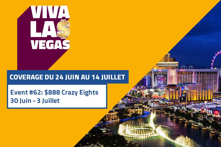 WSOP#62 $888 Crazy Eights : Retrouvez l'intégralité du coverage ici !