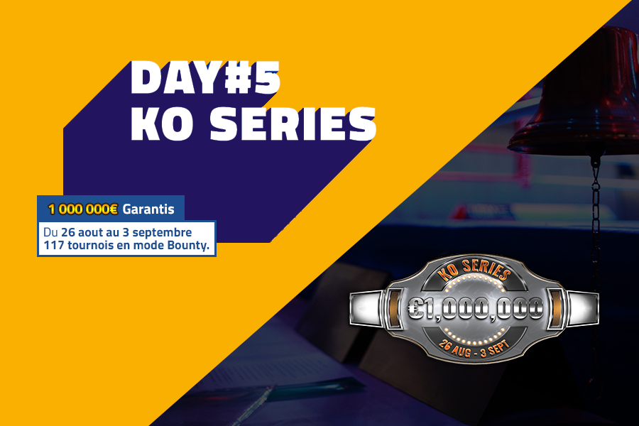 KO Series : résultats du day#5