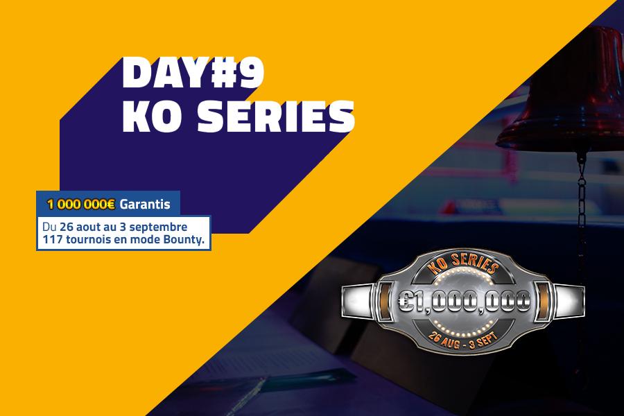 KO Series, résultats #DAY 9 (final)