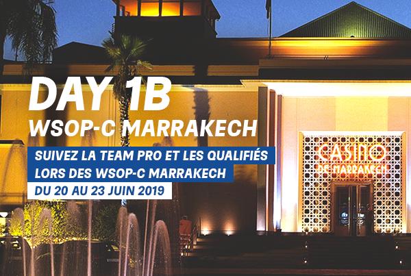 Suivez l'intégralité du Day 1B des WSOPC Marrakech – Juin 2019