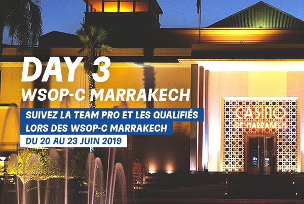 Suivez l'intrégralité du Day 3 des WSOPC Marrakech – Juin 2019