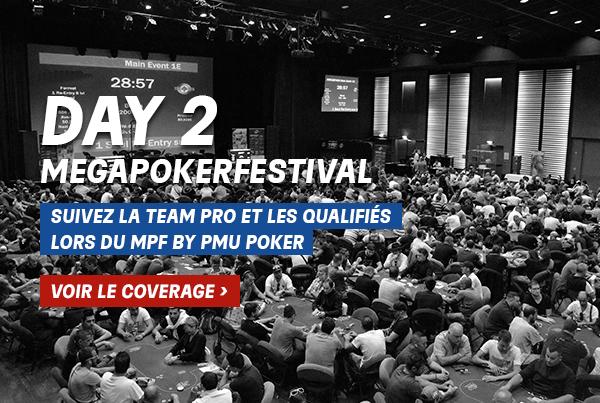 MegaPoker Festival : Suivez l'intégralité du coverage du Day 2