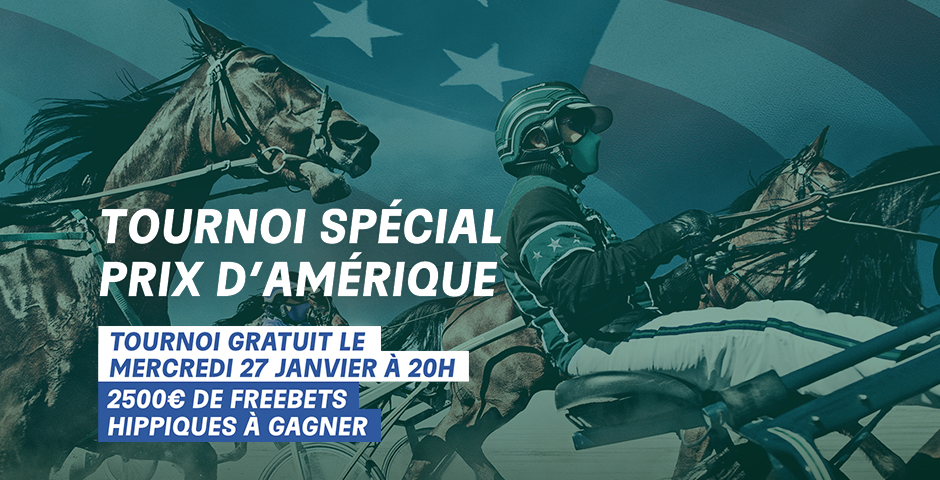 Tournoi Spécial Prix d'Amérique !