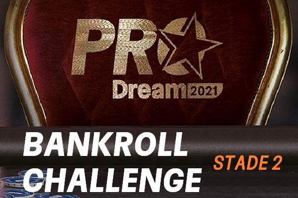 ProDream-Step2-Bankroll Challenge: 23 Qualifiés pour les 1/2 !